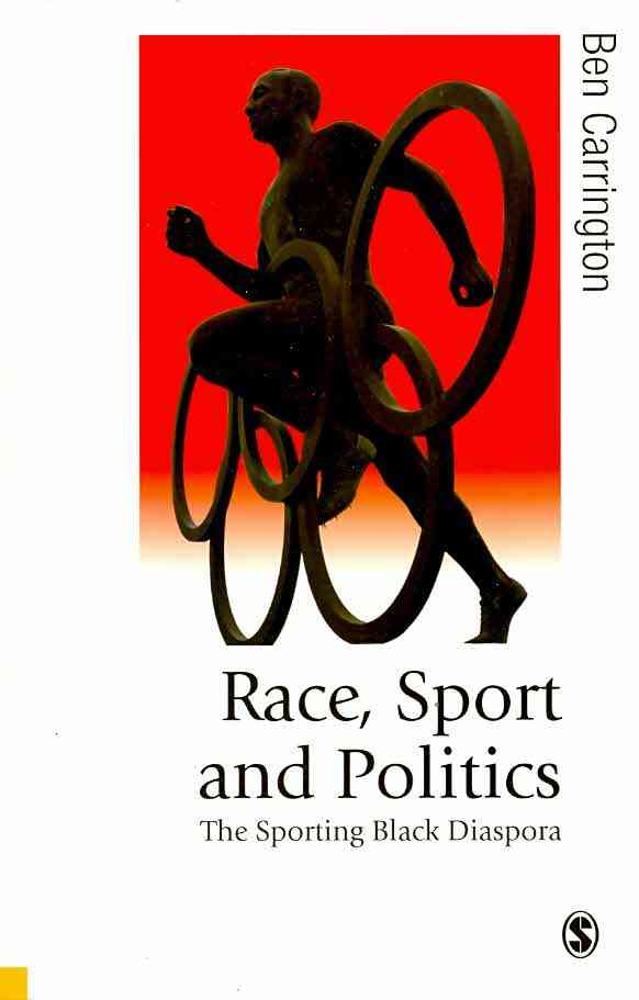 Race, Sport and Politics By Carrington, Ben